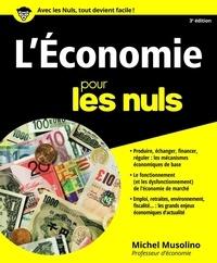 Michel Musolino - L'économie Pour les Nuls, 3ème édition.