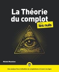 Livre format téléchargeable gratuitement en pdf La théorie du complot pour les Nuls par Michel Musolino  9782412052655