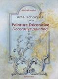Michel Nadaï - Art & Techniques de la peinture décorative - Edition bilingue français-anglais.