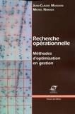Michel Nakhla et Jean-Claude Moisdon - Recherche opérationnelle - Méthodes d'optimisation en gestion.