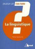 Michel Narbonne - La linguistique.