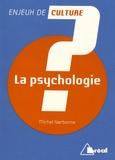 Michel Narbonne - La psychologie.
