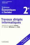Michel Narcy - SCIENCES ECONOMIQUES ET SOCIALES 2NDE. - Travaux dirigés informatiques utilisant le logiciel Statis en version Windows ou DOS, édition 1997.