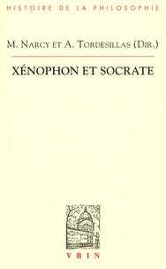 Michel Narcy et Alonso Tordesillas - Xénophon et Socrate - Actes du colloque d'Aix-en-Provence (6-9 novembre 2003) suivis de Les écrits socratiques de Xénophon, supplément bibliographique (1984-2008).