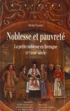 Michel Nassiet - Noblesse et pauvreté - La petite noblesse en Bretagne XVe-XVIIIe siècle.