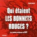 Michel Nassiet - Qui étaient les bonnets rouges ? - Les révoltes bretonnes de 1675.