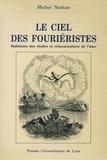 Michel Nathan - LE CIEL DES FOURIERISTES. - Habitants des étoiles et réincarnation de l'âme.