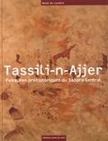 Michel Natier et Yves Martin - Tassili-n-Ajjer - Peintures préhistoriques du Sahara central.