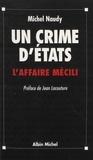 Michel Naudy - Un crime d'États - L'affaire Mécili.