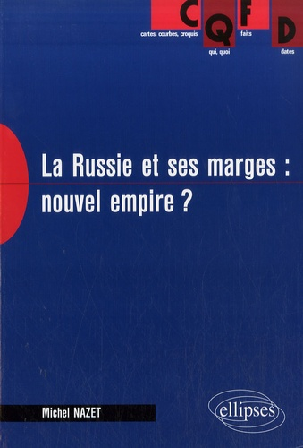 Michel Nazet - La Russie et ses marges : nouvel empire ? - Perspectives économiques et géopolitiques.