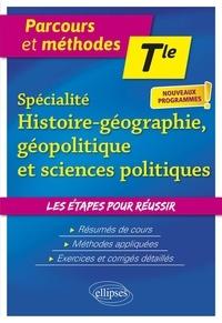 Michel Nazet et Nathalie Coste - Spécialité Histoire-Géographie, Géopolitique et Sciences politiques Tle.