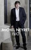 Michel Neyret - Flic.