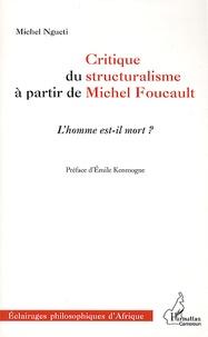 Critique du structuralisme à partir de Michel Foucault - Lhomme est-il mort ?.pdf