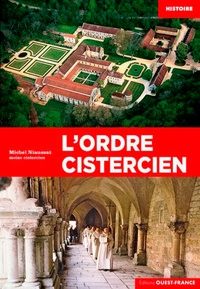 L'ordre cistercien - Michel Niaussat |