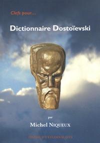 Michel Niqueux - Dictionnaire Dostoïevski.