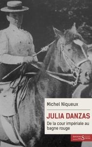 Histoiresdenlire.be Julia Danzas (1879-1942) - De la cour impériale au bagne rouge Image