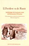Michel Niqueux - L'Occident vu de Russie - Anthologie de la pensée russe de Karamzine à Poutine.