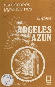 Michel Noblet et Ch. Ringeval - Guide des montagnes d'Argelès et d'Azun - Randonnées pyrénéennes.