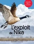 Michel Noël et Claude Thivierge - L'exploit de Nika.