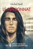 Michel Noël - Le pensionnat.