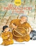 Michel Noël et Joanne Ouellet - Les Papinachois et l'école.