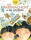 Michel Noël et Joanne Ouellet - Les Papinachois et les ancêtres.