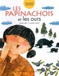 Michel Noël - Les papinachois et les ours.