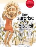 Michel Noël et Claudine Vivier - Une surprise pour le Soleil - Une légende sur la solidarité.