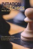 Michel Noir - Initiation aux échecs.