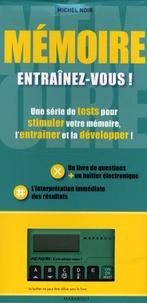 Michel Noir - Mémoire : entrainez-vous !.