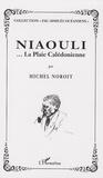 Michel Noroit - Niaouli ... La Plaie Calédonnienne.