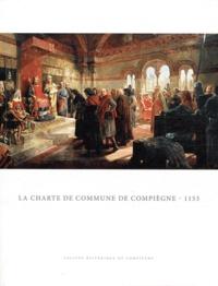 Michel Nortier - La charte de commune de Compiègne - 1153.