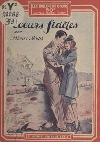 Michel Nour - Cœurs fidèles.