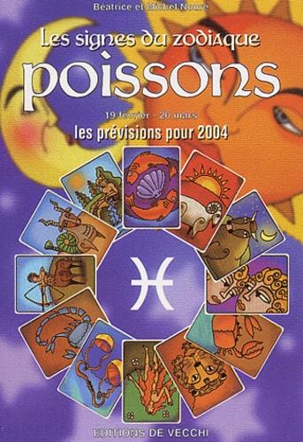 Michel Noure et Béatrice Noure - Poissons - Les prévisions pour 2004.