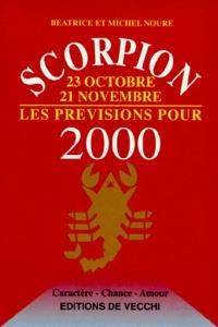 Sennaestube.ch SCORPION 23 OCTOBRE 21 NOVEMBRE LES PREVISIONS POUR 2000 Image