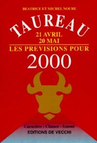 Goodtastepolice.fr TAUREAU 21 AVRIL 20 MAI LES PREVISIONS POUR 2000 Image