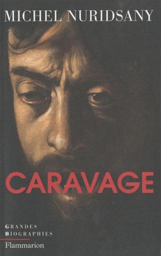 Michel Nuridsany - Caravage.