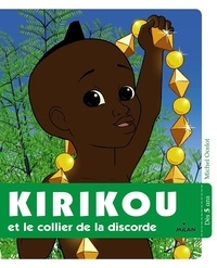 Michel Ocelot - Kirikou et le collier de la discorde.