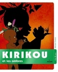 Michel Ocelot - Kirikou et les ombres.