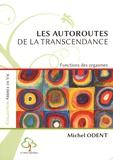 Michel Odent - Les autoroutes de la transcendance - Fonctions des orgasmes.