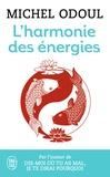 Michel Odoul - L'harmonie des énergies - Guide de la pratique taoïste et les fondements du Shiatsu.