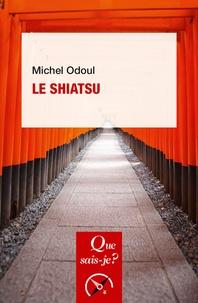 Michel Odoul - Le shiatsu.