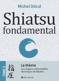 Shiatsu fondamental - Tome 2, La théorie : du Kampô à la MTC, de lénergétique à la Psycho-énergétique.pdf