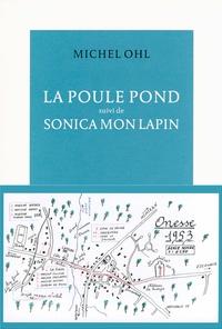 Michel Ohl - La poule pond - Suivi de Sonica mon lapin.