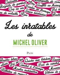 Michel Oliver - Les inratables de Michel Oliver.