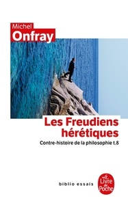 Contre-histoire de la philosophie - Tome 8, Les Freudiens hérétiques.pdf