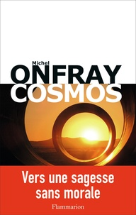Cosmos- Une ontologie matérialiste - Michel Onfray |