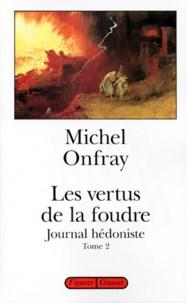 JOURNAL HEDONISTE. - Tome 2, Les vertus de la foudre.pdf