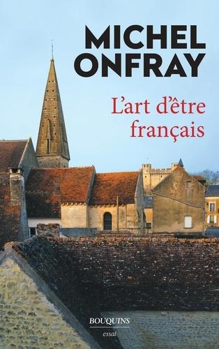 L'art d'être français - Format ePub - 9782382920237 - 13,99 €