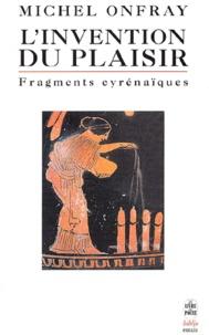 Deedr.fr L'invention du plaisir. - Fragments cyrénaïques Image